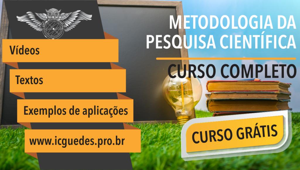 CURSO COMPLETO METODOLOGIA DA PESQUISA CIENTÍFICA