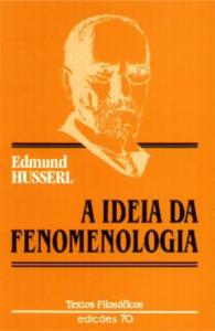 A ideia da fenomenologia Husserl 1989