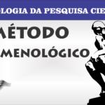 Método Fenomenológico A Fenomenologia de Husserl