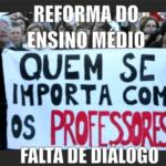 reforma-do-ensino-medio-falta-de-dialogo