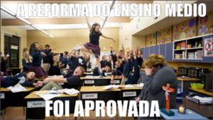 Reforma do Ensino Médio aprovada